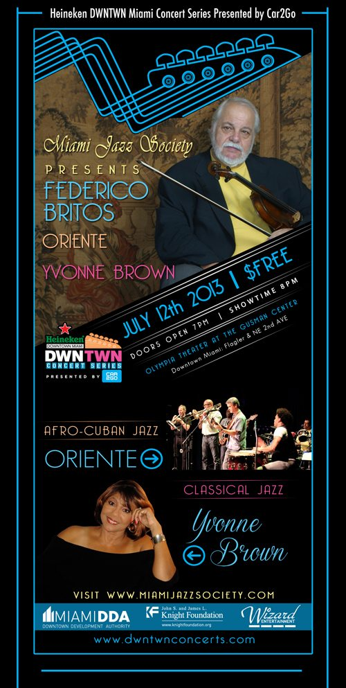 DWNTWN Miami Concert: Federico Britos, Oriente & Yvonne Brown @ Olympia Theater at the Gusman Center | Miami | Florida | United States