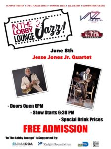 In the Lobby Lounge...JAZZ! - Jesse Jone Jr. Quartet @ Olympia Theater | Miami | Florida | United States