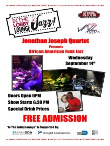 In the Lobby Lounge...JAZZ! - Jonathan Joseph Quartet presents African American Funk Jazz @ Olympia Theater | Miami | Florida | United States