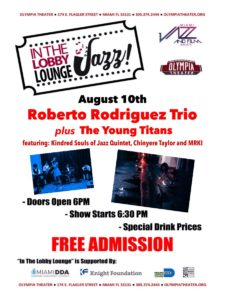 In the Lobby Lounge...JAZZ! - Roberto Rodriguez Trio plus the Young Titans! @ Olympia Theater | Miami | Florida | United States