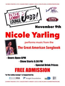 In the Lobby Lounge...JAZZ! - Nicole Yarling @ Olympia Theater | Miami | Florida | United States