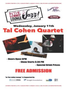 In the Lobby Lounge...JAZZ! - Tal Cohen Quartet @ Olympia Theater | Miami | Florida | United States