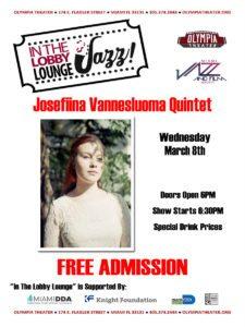 In the Lobby Lounge...JAZZ! - Josefiina Vannesluoma Quintet @ Olympia Theater | Miami | Florida | United States