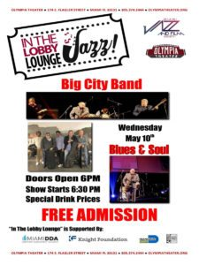 In the Lobby Lounge...JAZZ! - Big City Band @ Olympia Theater | Miami | Florida | United States