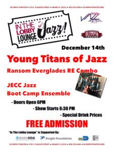 In the Lobby Lounge...JAZZ! - Young Titans of Jazz @ Olympia Theater | Miami | Florida | United States